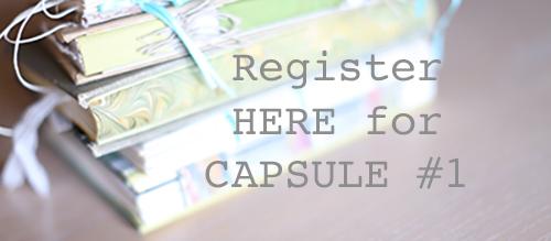 CAPSULE #1 REGISTRATION